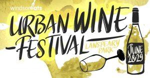 2019 Urban Wine Festival @ Lanspeary Park | Windsor | Ontario | Canada