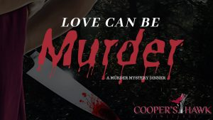 Love Can Be Murder @ Cooper's Hawk Vineyard | Essex | Ontario | Canada