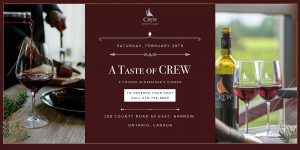 A Taste of CREW - 2020 Winemaker's Dinner @ CREW - Colchester Ridge Estate WInery | Essex | Ontario | Canada