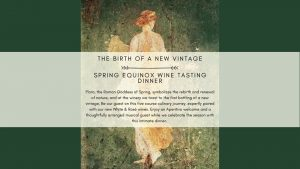 The Birth of a New Vintage | Spring Equinox Wine Tasting Dinner @ Paglione Estate Winery | Essex | Ontario | Canada