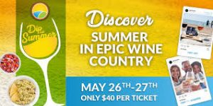 Dip Into Summer in EPIC wine country