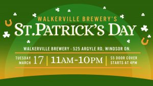 Walkerville Brewery's St. Patrick's Day @ Walkerville Brewery   Windsor   Ontario   Canada